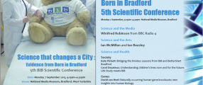 Public Conference - 'Science that changes a City: Evidence from Born in Bradford'